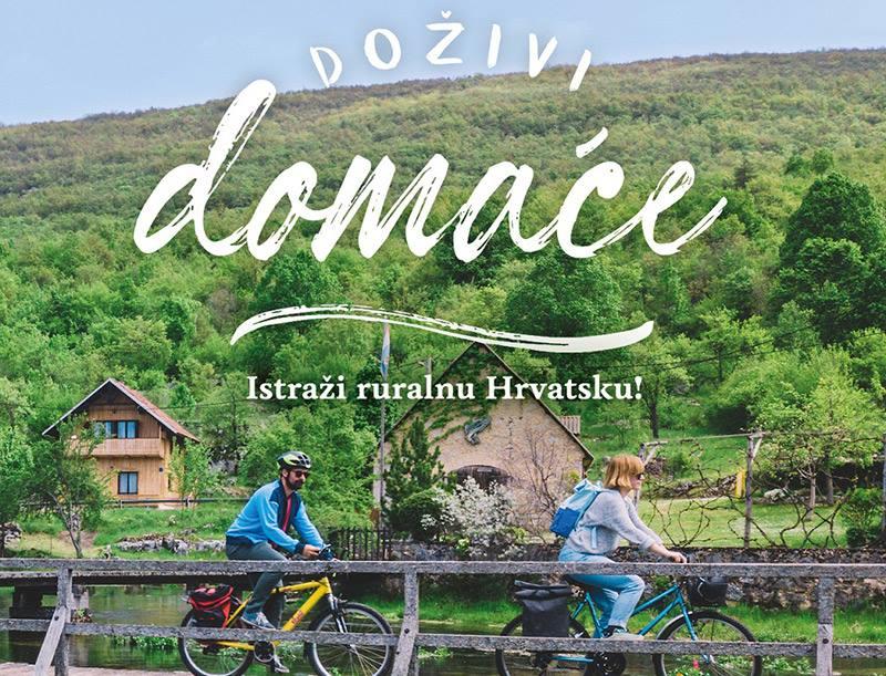 """""""Doživi domaće. Istraži ruralnu Hrvatsku!"""" – kreće prva nacionalna kampanja ruralnog turizma"""